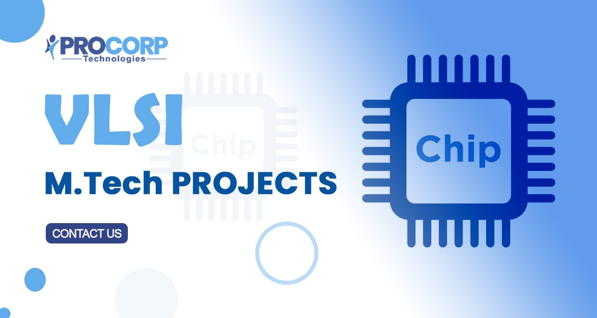 List of 2020 IEEE based MTech VLSI Projects