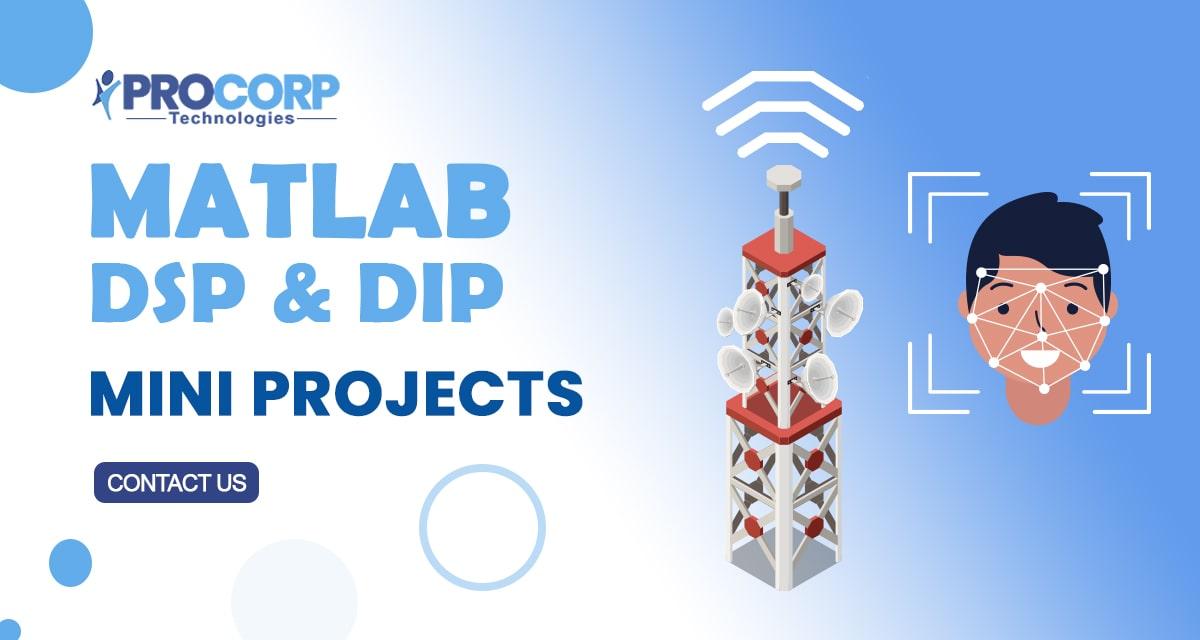 List of Matlab Mini Projects DSP | DIP | 2020
