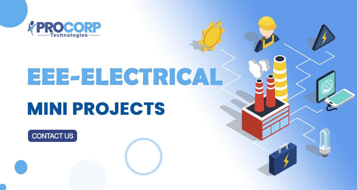List of 2020 B.Tech EEE Mini Projects